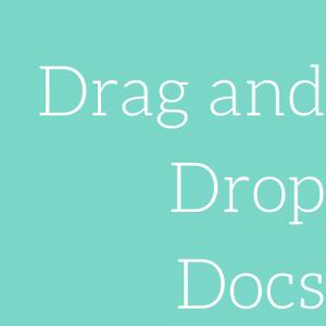 Drag and Drop Docs