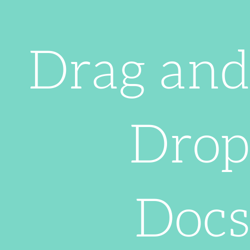Drag and Drop Docs