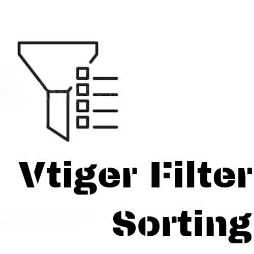 Vtiger Filter Sorting